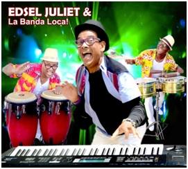 Edsel Juliet & La Banda Local
